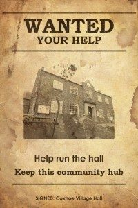 Photo of wanted poster for volunteers to help the Village hall